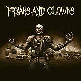 Freaks and Clowns (Digipak)