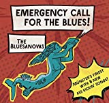 Emergency Call for the Blues