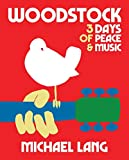 Woodstock: 3 Days of Peace and Music (50th Anniversary Celebration)