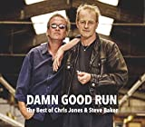 Damn Good Run - The Best Of C. Jones & S. Baker