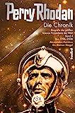 Perry Rhodan - Die Chronik: Biografie der größten Science Fiction-Serie der Welt (Band 4 von 1996-2008): Biografie der größten Science Fiction-Serie der Welt (Band 4: 1996 - 2008)