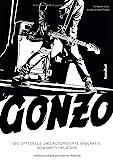 Gonzo: Die offizielle und autorisierte Biografie