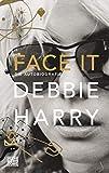 Face it: Die Autobiografie