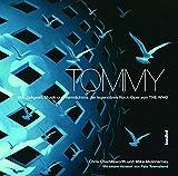 Tommy - Stil, Zeitgeist, Musik und Vermächtnis der legendären Rockoper von THE WHO