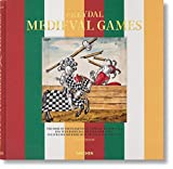 Freydal. Medieval Games. The Book of Tournaments of Emperor Maximilian I: FREYDAL,CHIVALROUS TOURNAMENTS