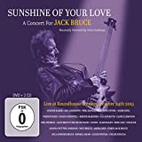 Sunshine of Your Love-a Concert for Jack Bruce