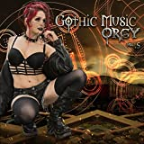 Gothic Music Orgy, Vol.5 [Explicit]